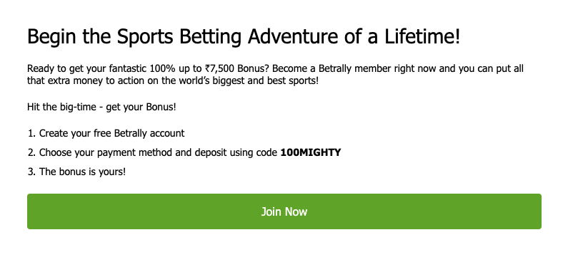 BETRALLY UP TO 100% up to ₹7,500 WELCOME BONUS